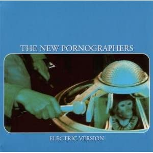 The New Pornographers - Electric Version