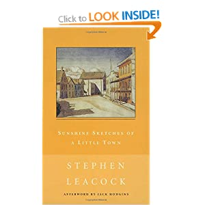Sunshine Sketches of a Little Town: Amazon.ca: Stephen Leacock ...