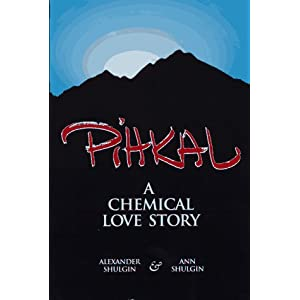 PiHKAL: A Chemical Love Story by Alexander & Ann Shulgin