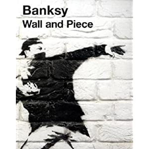 Artiste urbain : Banksy – Wall and Piece