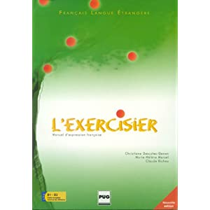 l'exercisier: manuel d'expression francaise, niveaux b1-b2 2e ed.