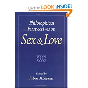 philosophy of love and sex Philosophy of love, sex, and friendship fall 2012 2 absences, i have the right to drop you from the class i will record attendance at every class.