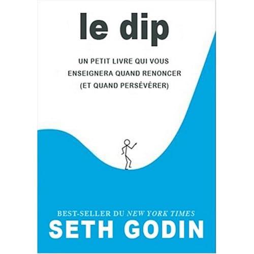 41MkEspkkxL. SS500  Critique de livre : Le Dip de Seth Godin