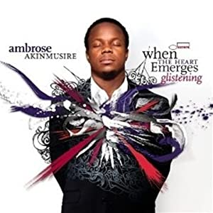 Ambrose Akinmusire - When the Heart Emerges Glistening