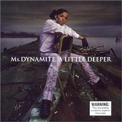 Ms. Dynamite - A Little Deeper (W/1 Bonus Track)