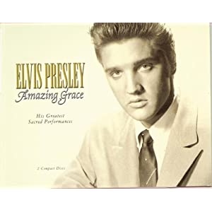 Elvis Presley - Amazing Grace: His Greatest Sacred Performances (disc 1)