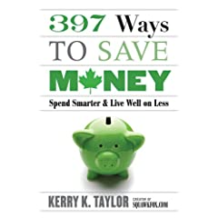397 Ways to Save Money by Kerry Taylor