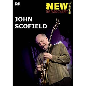 John Scofield - New Morning: The Paris Concert (DVD)
