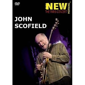 John Scofield - New Morning: The Paris Concert (DVD)
