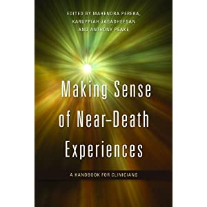 Making Sense of Near-Death Experiences: A Handbook of Clinicians