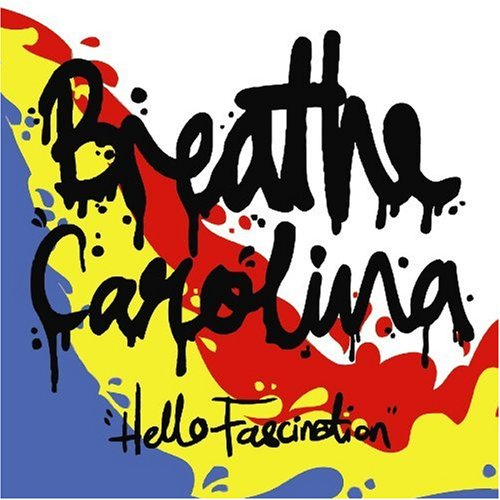 Hello Fascination: Breathe Carolina