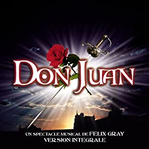 Don Juan (com�die musicale de Felix Grey)