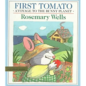 First Tomato was one of our kids favorite books