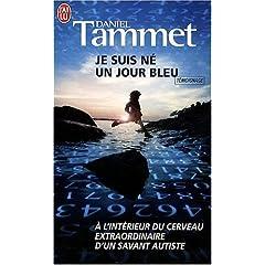 Daniel Tammet - Je suis né un jour bleu 519NKprAekL._SL500_AA240_