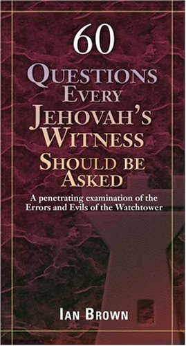 Jesus is Jehovah!: Questions for Jehovah's Witnesses A-Z
