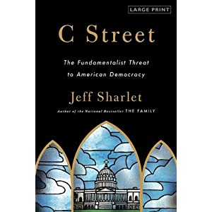 C Street: The Fundamentalist Threat to American