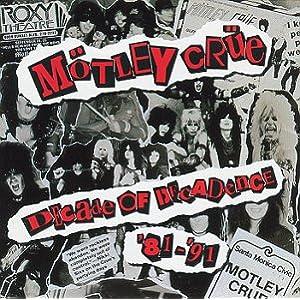 Motley Crue - Decade of Decadence