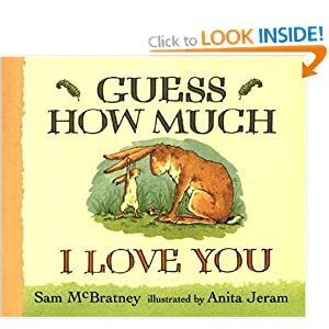 Guess How Much I Love You - Sam McBratney,Anita Jeram