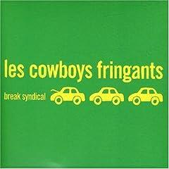 Les Cowboys Fringants - Break Syndical
