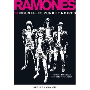 Ramones: 18 nouvelles punk et noires