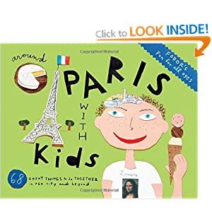 Fodor's Around Paris with Kids, 4th Edition