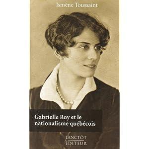 Gabrielle Roy et nationalisme québécois