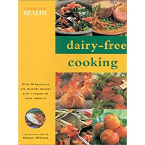 Books on food diet nutrition gardening and cooking anarres people who suffer from lactose intolerance or milk allergy are often faced with a major problem of finding a nutritious and tasty dairy free diet this book forumfinder Image collections
