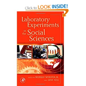 Laboratory Experiments in the Social Sciences Jane Sell, Murray Webster