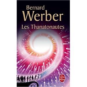 Les Thanatonautes de Bernard Werber