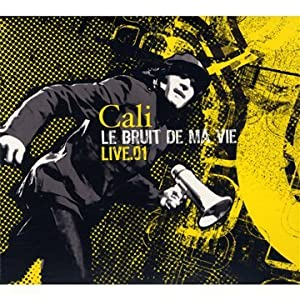 Cali - Le bruit de ma vie (2 CD)