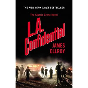 LA Confidential (James Ellroy)