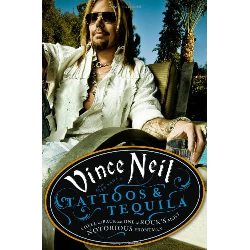 Vince Neil-Tattoos & Tequila