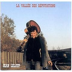 Jean Leloup - La vallée des réputations