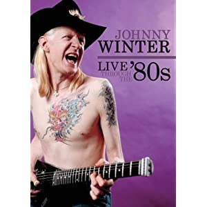 Johnny Winter - Live Through the '80s (DVD)