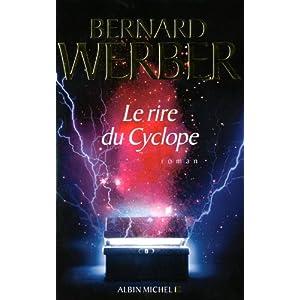 Le rire du Cyclope de Bernard Werber!
