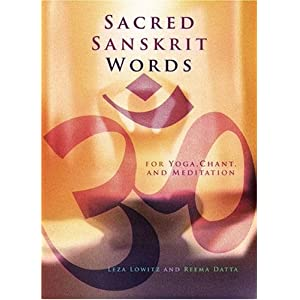 Sacred Sanskrit Words: For Yoga, Chant, and Meditation: Amazon.ca ...