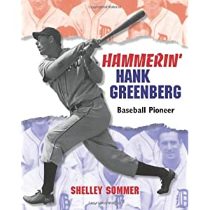 Hammerin' Hank Greenberg « Sommer Reading