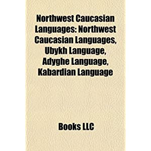 Northwest Caucasian Languages: Ubykh Language: Amazon.ca: LLC ...
