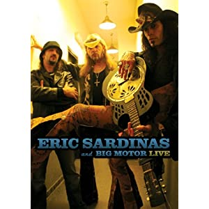 Eric Sardinas and Big Motor - Live (DVD)