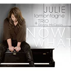 Julie Lamontagne Trio - Now What