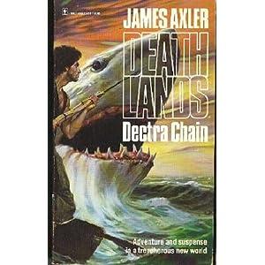Dectra Chain - James Axler