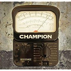 Champion - Resistance