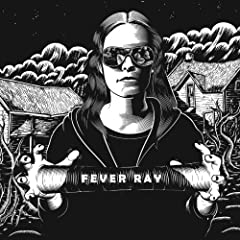 Fever Ray - Fever Ray