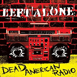 Left Alone - Dead American Radio