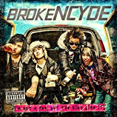 Brokencyde - I'm Not a Fan… But the Kids Like it!