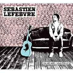 Sébastien Lefebvre - You Are Here / Vous êtes ici