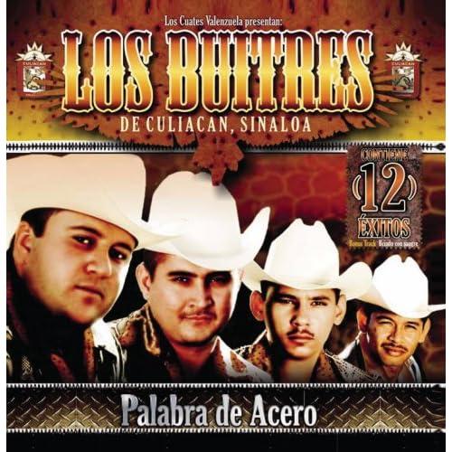 Los Buitres De Sinaloa - Palabra De Acero (2007)