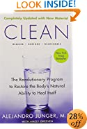 Clean --- Expanded Edition: The Revolutionary Program To Restore The Body's Natural Ability To Heal Itself