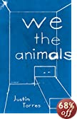 We the Animals: A novel