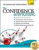Confidence Workbook A Teach Yourself Guide